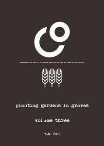 PLANTING GARDENS IN GRAVES III