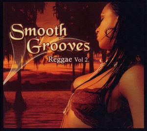 Smooth Grooves: Reggae 2 /  Various