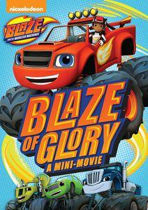 Blaze and the Monster Machines: Blaze of Glory