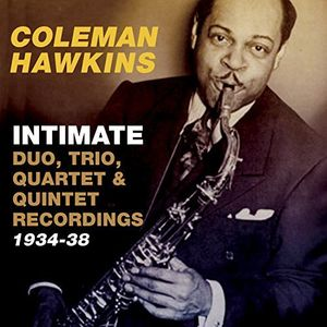 Intimate: Duo Trio Quartet & Quintet Recordings