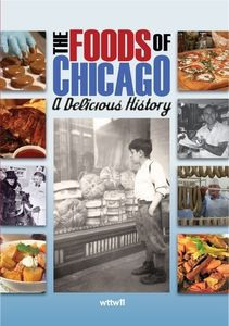 Foods of Chicago: A Delicious History