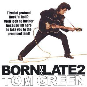 Born Too Late 2