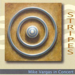 Stripes: Mike Vargas in Concert