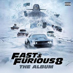 Fast & Furious 8 (The Fate of the Furious) (Original Soundtrack) [Import]