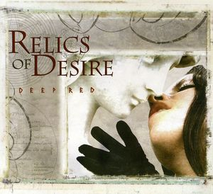 Relics of Desire