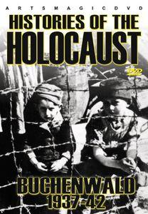 Histories of the Holocaust: Buchenwald 1937-42