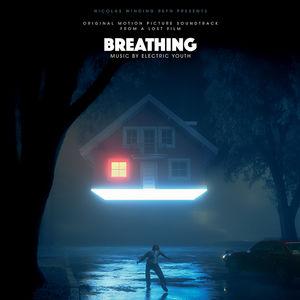Breathing (Original Motion Picture Soundtrack)