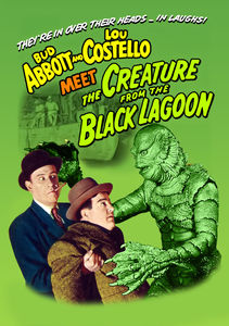 Abbott and Costello Meet the Creature From the Black Lagoon