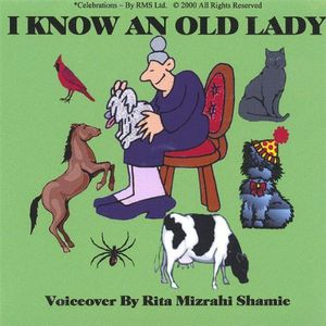 Grandma Rita Presents I Know An Old Lady.