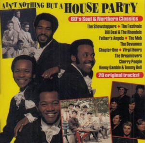 Ain't Nothin But a House Party /  Various