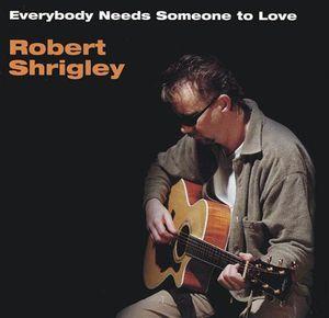 Everybody Needs Someone to Love