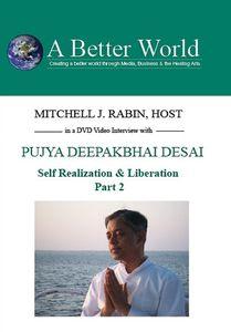 Pujya Deepakbhai Desai - Self Realization 2