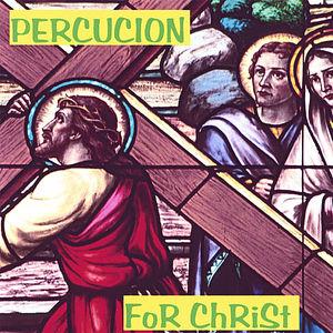 Percucion for Christ