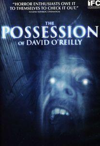 The Possession of David O'Reilly