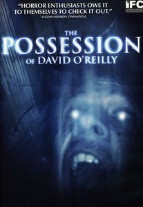 The Possession of David O'Reilly