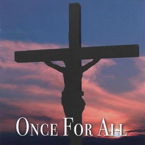Once for All