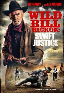 Wild Bill Hickock: Swift Justice