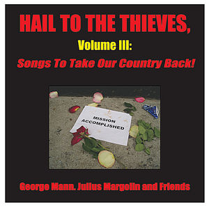 Hail to the Thieves: Songs to Take Our Coun 3