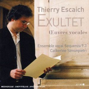 Escaich: Exultet (Vocal Works)