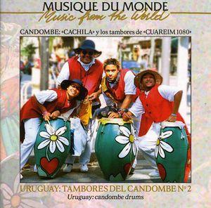 Uruguay: Tambores Del Candombe, Vol. 2