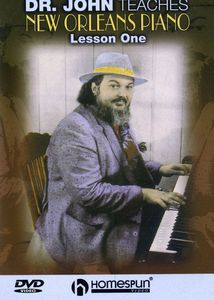 Dr. John Teaches New Orleans Piano: Volume 1