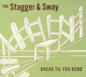 Break Til You Bend