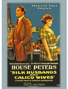 Silk Husbands and Calico Wives