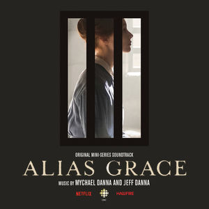 Alias Grace (Original Soundtrack)