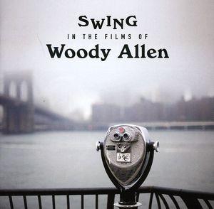 Swing in the Films of Woody Allen [Import]