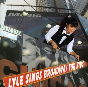 Lyle Sings Broadway for Kids