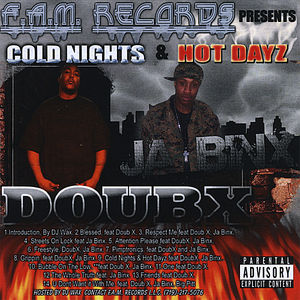 Cold Nights & Hot Dayz