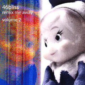 Remix Me Away 2
