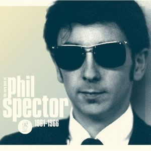 Wall of Sound: Very Best of Phil Spector 1961-1966 [Import]