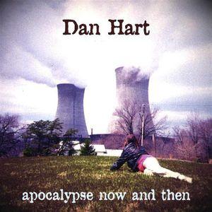 Apocalypse Now & Then
