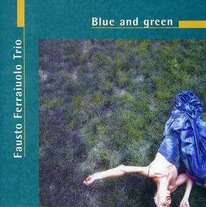 Blue & Green [Import]