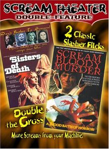 Scream Theater Double Feature, Volume 1: Sisters of Death /  Scream Bloody Murder