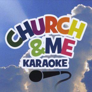 Church & Me Karaoke