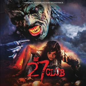 The 27 Club (Original Motion Picture Soundtrack)