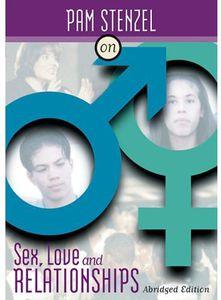 Sex Love & Relationships (Abridged)