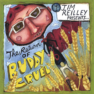 Return of Buddy Cruel