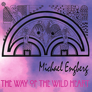 Way of the Wild Heart