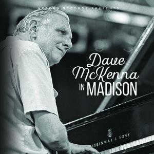 Dave Mckenna In Madison
