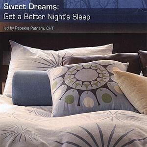 Sweet Dreams: Get a Better Night's Sleep