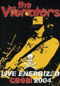 The Vibrators: Live Energized CBGB