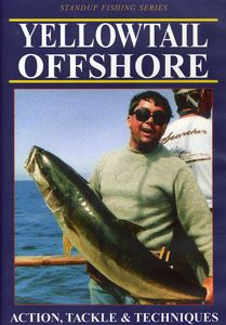 Yellowtail Offshore: Action Tackle and Techniques