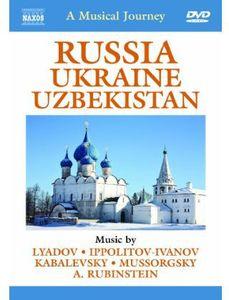 Musical Journey: Russia & Ukraine & Uzbekistan