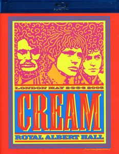 Cream: Royal Albert Hall: London May 2-3-5-6 2005