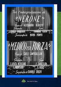 Nerone And Medico Per Forza