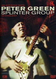 An Evening With Peter Green: Splinter Group in Concert