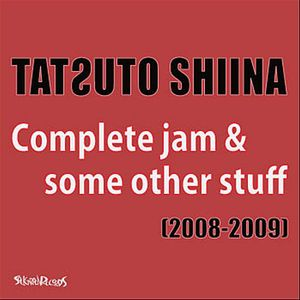 Complete Jam & Some Other Stuff (2008-09)